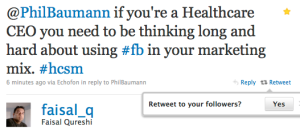 @PhilBaumann if you're a Healthcare CEO you need to be thinking long and hard about using #fb in your marketing mix. #hcsm